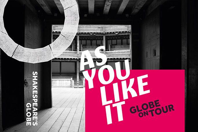 As You Like It - Globe 2021 Tickets