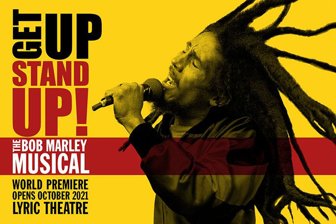 Get Up, Stand Up! The Bob Marley Musical Tickets