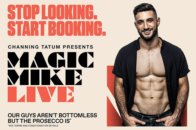 Magic Mike Live! Tickets