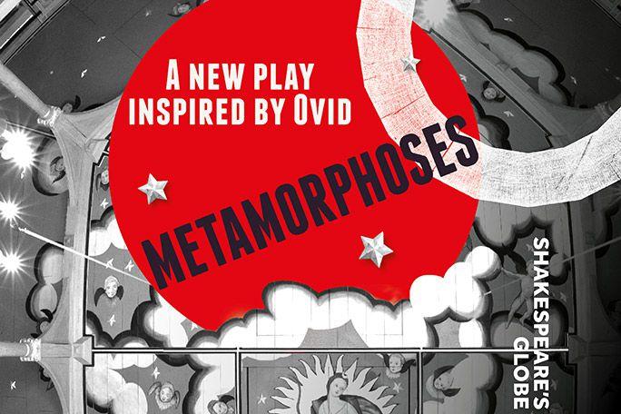 Metamorphoses - Globe 2021 Tickets