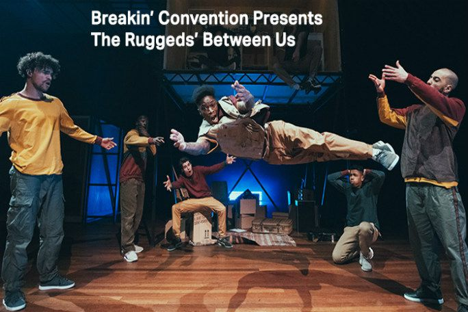 Breakin Convention Presents - The Ruggeds Between Us Tickets