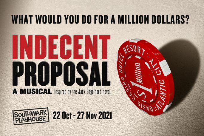 Indecent Proposal Tickets