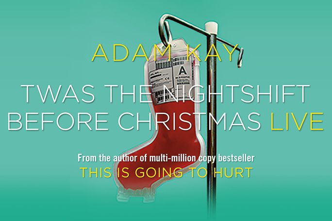 Adam Kay - Twas the Nightshift Before Christmas Live Tickets