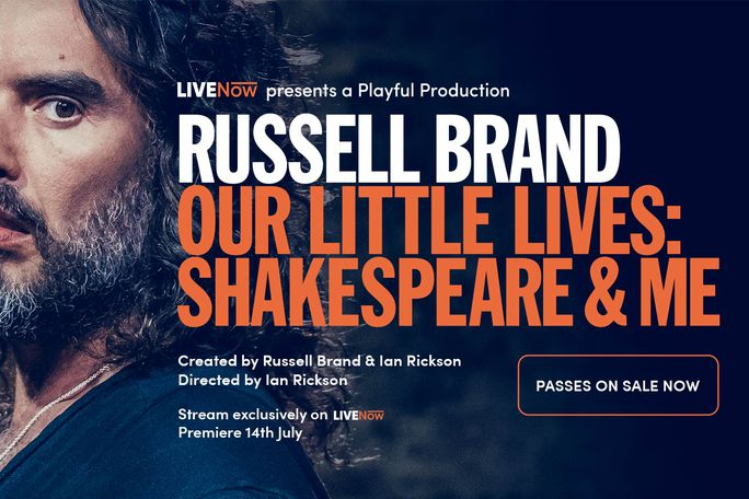 Russell Brand - Our Little Lives: Shakespeare & Me Live Stream Tickets